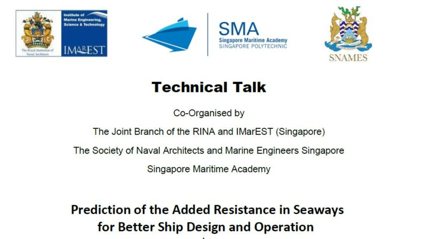 Technical Talk on Tue 01 Oct 2019 – Prediction of the Added Resistance in Seaways for Better Ship Design and Operation