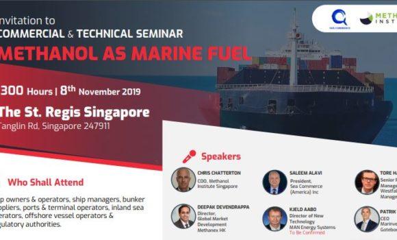 Methanol As Marine Fuel Seminar – 8-Nov-2019 ( Fri, 1300 Hours ) at St. Regis Singapore