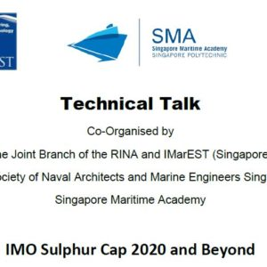 IMO Sulphur Cap 2020 and Beyond – 14-Nov-2019 ( Thu, 1830 Hours ) at Singapore Polytechnic