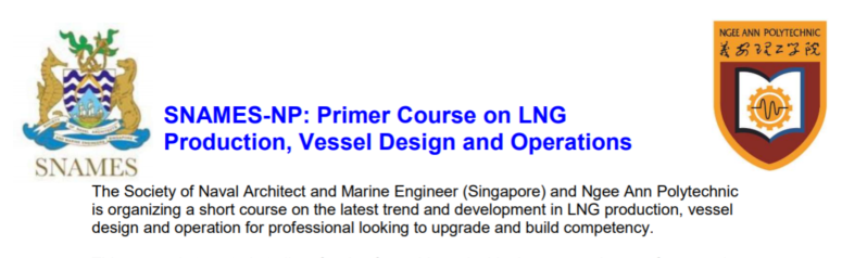 SNAMES-NP: Primer Course on LNG – 2 Weeks (26-Nov ~ 10-Dec )