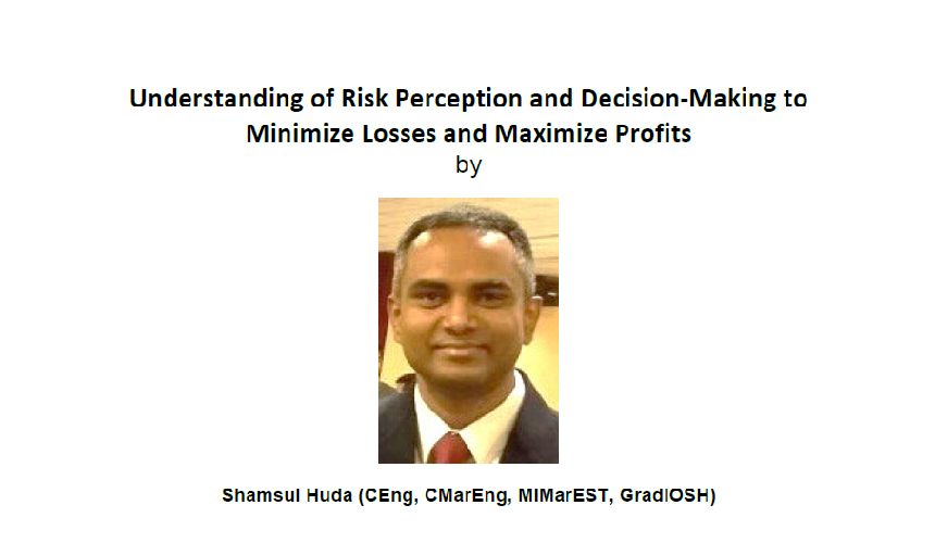 Technical Talk on 24 Jan 2019 – Understanding of Risk Perception and Decision-Making to Minimize Losses and Maximize Profits