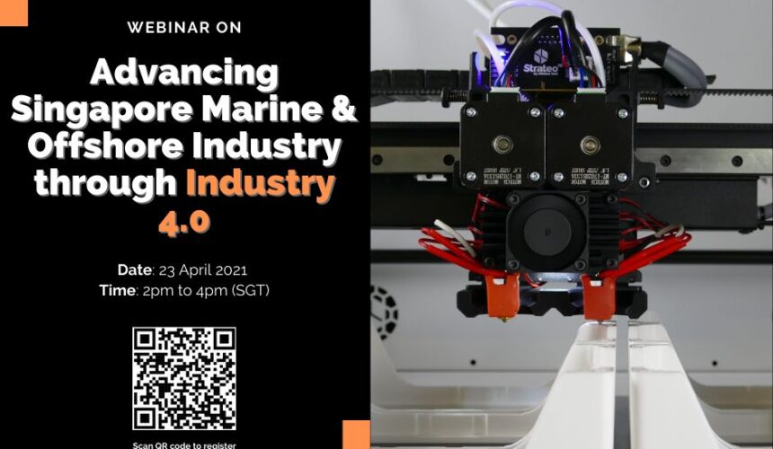 Webinar on Advancing Singapore Marine & Offshore Engineering Sector through Industry 4.0
