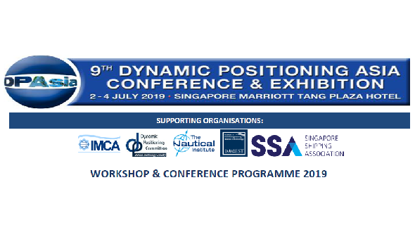 9th Dynamic Positioning Asia Conference & Exhibition (02 – 04 July 2019)