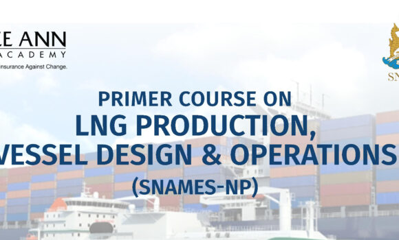 Primer Course on LNG Production, Vessel Design & Operations (SNAMES – NP)