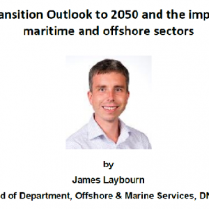 Technical Talk on 27 Feb 2018 – Energy Transition Outlook to 2050 and the impacts on the maritime and offshore sectors